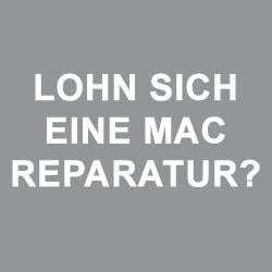 Lohnt sich Mac Reparatur