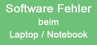 Software Fehler Laptop / Notebook